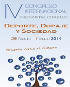 """IV Congreso Internacional sobre """"Deporte, Dopaje y Sociedad"""""""