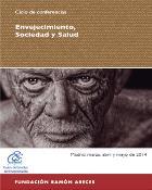 Ciclo de conferencias dedicadas al envejecimiento, sociedad y salud