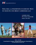 Guía sobre prescripción de ejercicio en casos de riesgo cardiovascular